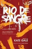 Rio de Sangre by Kate Gale