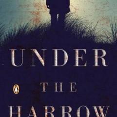 Under the Harrow, by Flynn Berry