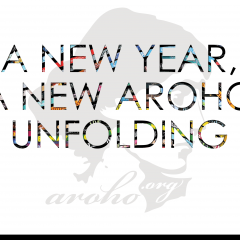 A New Year, A New AROHO Unfolding