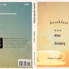 Breakfast with Allen Ginsberg, by Esther Cohen
