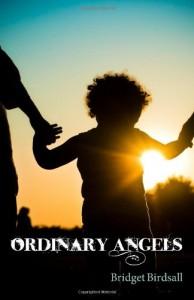 Ordinary Angels Birdsall